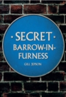 Secret Barrow-in-Furness - Book