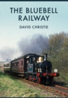 The Bluebell Railway - Book