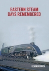 Eastern Steam Days Remembered - Book