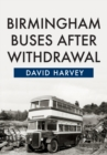 Birmingham Buses After Withdrawal - Book