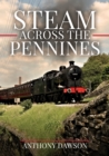 Steam Across The Pennines - eBook