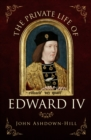 The Private Life of Edward IV - Book