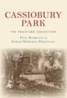 Cassiobury Park The Postcard Collection - Book