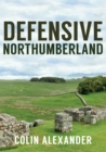 Defensive Northumberland - Book