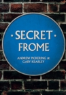 Secret Frome - Book