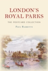 London's Royal Parks The Postcard Collection - Book