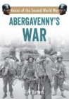 Abergavenny's War : Voices of the Second World War - eBook