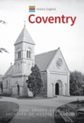 Historic England: Coventry : Unique Images from the Archives of Historic England - Book