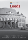 Historic England: Leeds : Unique Images from the Archives of Historic England - Book