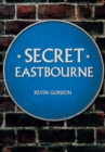 Secret Eastbourne - eBook