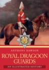 Royal Dragoon Guards : An Illustrated History - eBook