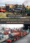 Miniature Railway Locomotives and Rolling Stock - Book