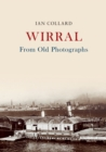 Wirral From Old Photographs - Book
