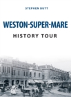 Weston-Super-Mare History Tour - eBook