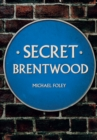 Secret Brentwood - Book