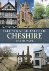 Illustrated Tales of Cheshire - Book