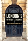 London's Crypts and Catacombs - Book