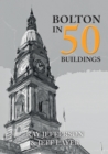 Bolton in 50 Buildings - Book