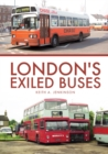 London's Exiled Buses - Book