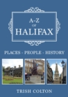 A-Z of Halifax : Places-People-History - Book