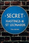 Secret Hastings & St Leonards - Book