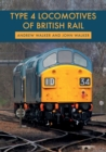 Type 4 Locomotives of British Rail - Book