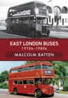 East London Buses: 1970s-1980s - eBook
