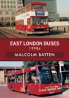 East London Buses: 1990s - Book