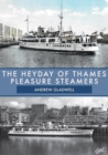 The Heyday of Thames Pleasure Steamers - Book