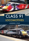 Class 91 Locomotives - Book
