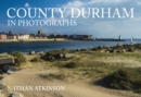 County Durham in Photographs - Book