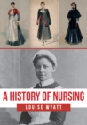 A History of Nursing - Book