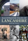 Illustrated Tales of Lancashire - Book