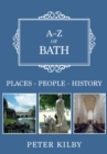 A-Z of Bath : Places-People-History - Book