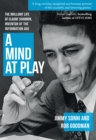 A Mind at Play : The Brilliant Life of Claude Shannon, Inventor of the Information Age - Book