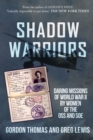 Shadow Warriors : Daring Missions of World War II by Women of the OSS and SOE - Book
