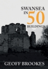 Swansea in 50 Buildings - eBook