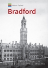 Historic England: Bradford : Unique Images from the Archives of Historic England - Book