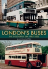 London's Buses: The Colourful Era 1985-2005 - eBook