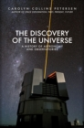 The Discovery of the Universe : A History of Astronomy and Observatories - Book