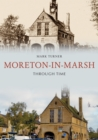 Moreton-in-Marsh Through Time - Book