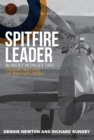 Spitfire Leader : Robert Bungey DFC, Tragic Battle of Britain Hero - Book