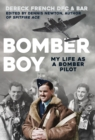 Bomber Boy : My Life as a Bomber Pilot - Book