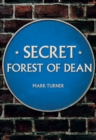 Secret Forest of Dean - eBook
