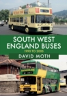 South West England Buses: 1990 to 2005 - Book