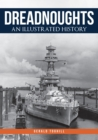 Dreadnoughts : An Illustrated History - Book