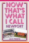 Now That's What I Call Newport - Book