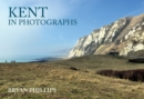 Kent in Photographs - Book