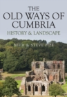 The Old Ways of Cumbria : History & Landscape - Book