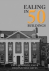 Ealing in 50 Buildings - Book